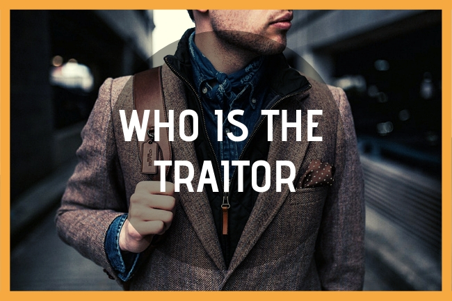 Who is the Traitor