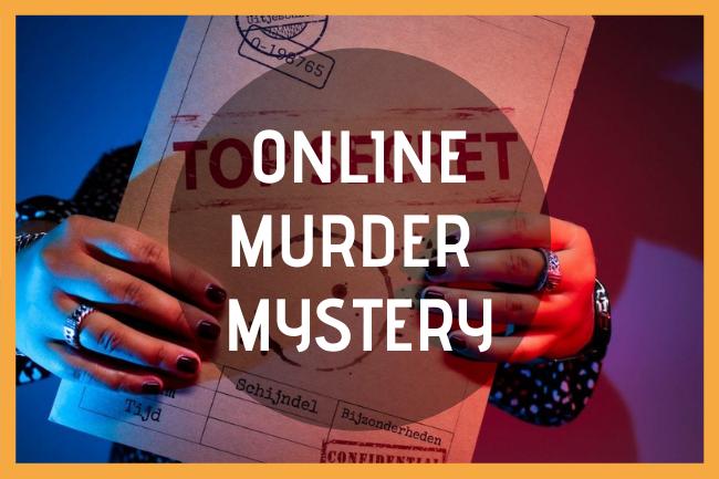 Online Murder Mystery